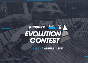 Part 3 of the GoPro Evolution Contest Puts Up $10,000 Cash Prizing for Best Video – Pinkbike